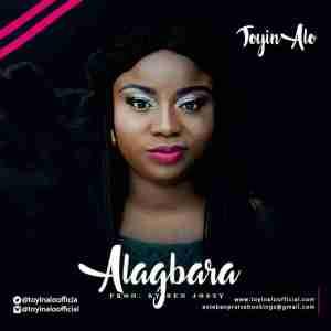 Toyin Alo - Alagbara (Prod By Ben Jossy)